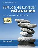 Zen oder die Kunst der Pr  sentation