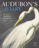 Audubon s Aviary