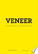 Ebook Veneer Epub Timothy D. Willard,Jason Locy Apps Read Mobile