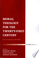 Moral Theology for the 21st Century