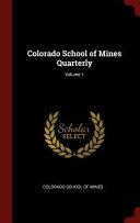 Colorado School of Mines Quarterly;