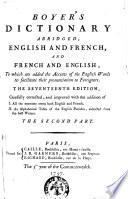Dictionnaire Francois anglois Et Anglois francois  an Abrege  Par A  Boyer     Premi  re Partie   second