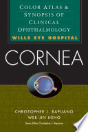 Cornea  Color Atlas   Synopsis of Clinical Ophthalmology  Wills Eye Hospital Series