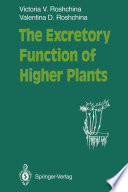 The Excretory Function of Higher Plants The Fundamental Property Of All Living