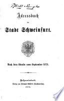 Adreßbuch für die königlich bayerische Stadt Schweinfurt0