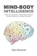 Mind-body Intelligence : optimal mental performance are founded...