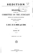 Hearings Before the Committee on the Judiciary  House of Representatives  Sixty sixth Congress  First  third  Session  Sedition