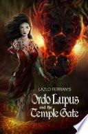 Ordo Lupus And The Temple Gate book