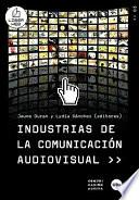 Industrias de la comunicaci  n audiovisual