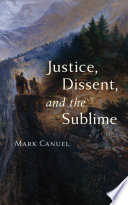 Justice  Dissent  and the Sublime