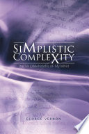 Simplistic Complexity book