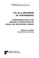 Joy as a Metaphor of Convergence