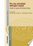 Per una psicologia dell agire umano  Scritti in onore di Erminio Gius