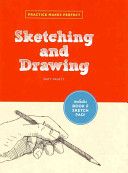 Practice Makes Perfect  Sketching and Drawing