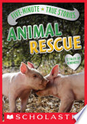 Five Minute True Stories  Animal Rescue