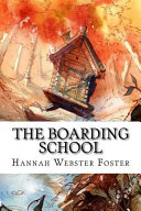 The Boarding School book