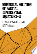 Numerical Solution of Partial Differential Equations   II  Synspade 1970