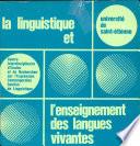 La Linguistique et l enseignement des langues vivantes