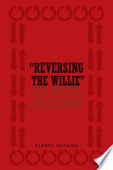 Reversing the Willie