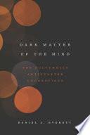 Dark Matter of the Mind Book PDF