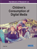 Handbook Of Research On Children S Consumption Of Digital Media
