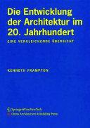 Die Entwicklung der Architektur Im 20  Jahrhundert