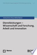 Dienstleistungen - Wissenschaft und Forschung, Arbeit und Innovation