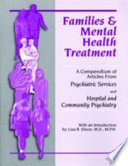 Families And Mental Health Treatment : and hospital and community psychiatry...