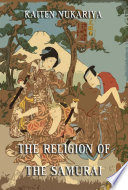 The Religion Of The Samurai Annotated Edition