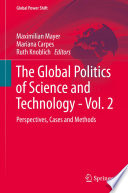 The Global Politics of Science and Technology   Vol  2
