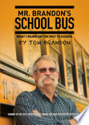 Mr. Brandon's School Bus : bus driver of the year,