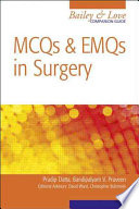 MCQs and EMQs in Surgery  A Bailey   Love Companion Guide