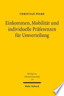 Einkommen, Mobilität und individuelle Präferenzen für Umverteilung