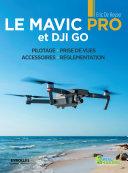 Le Mavic Pro et DJI PRO