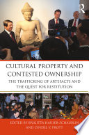 Cultural Property and Contested Ownership