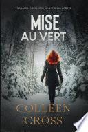 Mise au vert : Roman thriller