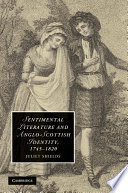 Sentimental Literature and Anglo Scottish Identity  1745   1820