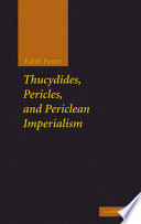 Thucydides Pericles And Periclean Imperialism book