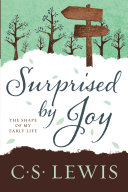 Surprised By Joy : which he recounts the story...