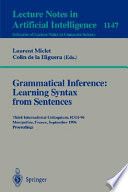 Grammatical Inference  Learning Syntax from Sentences