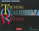 Teaching the Qualities of Writing