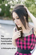 The Philosophical Functionality Of The Tattoo book