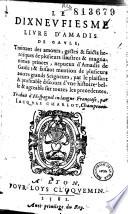 Le dix neufiesme livre d Amadis de Gaule    Traduit de l espagnol   par Jacques Charlot  champenois