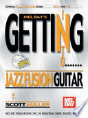 Getting Into Jazz Fusion Guitar