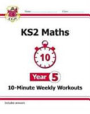 New KS2 Maths 10 Minute Weekly Workouts   Year 5