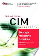 CIM Coursebook 06 07 Strategic Marketing Decisions