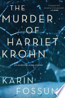 The Murder of Harriet Krohn The Popular Norwegian Series Is Presented From The
