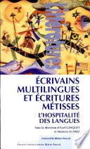 Ecrivains multilingues et   critures m  tisses