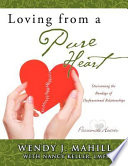 Loving From A Pure Heart