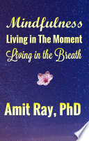 Mindfulness  Living in the Moment Living in the Breath